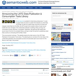 Announcing the LATC Data Publication & Consumption Tools Library