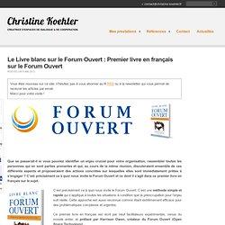 Forum Ouvert 1ere publication en français | Christine Koehler