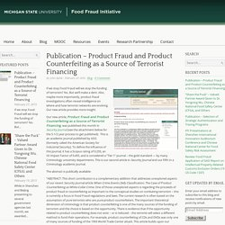 MICHIGAN STATE UNIVERSITY 27/02/15 Product Fraud and Product Counterfeiting as a Source of Terrorist Financing