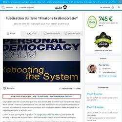 """Publication du livre """"Piratons la démocratie"""""""