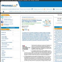 Publication de la Stratégie française pour l'énergie et le climat - [CDURABLE.info l'essentiel du développement durable]