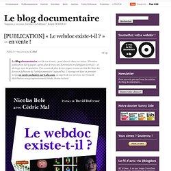 [PUBLICATION] « Le webdoc existe-t-il ? » – en vente !