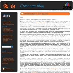 Publication blog et droit d'auteur - Créer son blog