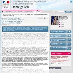 La santé des ados à la loupe - Publication des données françaises de l'enquête Health Behaviour in School-aged Children (HBSC)