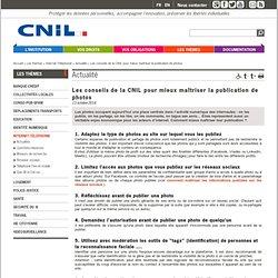 Les conseils de la CNIL pour mieux maîtriser la publication de photos - CNIL - Commission nationale de l'informatique et des libertés