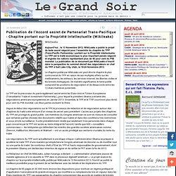 Publication de l'Accord secret de Partenariat Trans-Pacifique - Chapitre portant sur la Propriété Intellectuelle (Wikileaks)