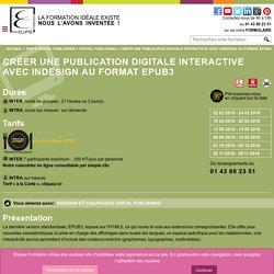 CRÉER UNE PUBLICATION DIGITALE INTERACTIVE AVEC INDESIGN AU FORMAT EPUB3