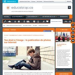 Ton droit à l'image : la publication de photos sur Internet