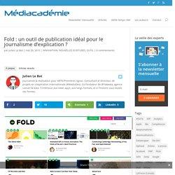 Fold : un outil de publication idéal pour le journalisme d'explication