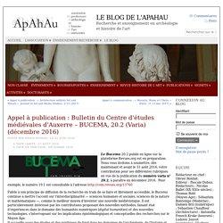 Appel à publication : Bulletin du Centre d'études médiévales d'Auxerre – BUCEMA, 20.2 (Varia) (décembre 2016)