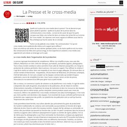 Media au Pluriel - Agence conseil en solutions de publication Cross-media - publication multicanal - Cross Media Publishing solutions Agency - La Presse et le cross-media