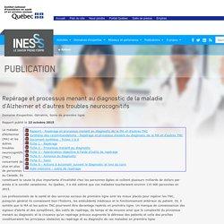 INESSS: Publication: Repérage et processus menant au diagnostic de la maladie d'Alzheimer et d'autres troubles neurocognitifs
