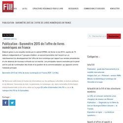 Publication : Baromètre 2015 de l'offre de livres numériques en France