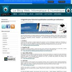 4 logiciels pour faire de la publication assistée par ordinateur