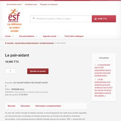 Ouvrage : Le pair-aidant - ESF Éditeur - Publication d'ouvrages de référence