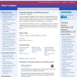Publication planifiée sur Wordpress et pause « Esprit Logique