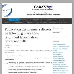 Publication des premiers décrets de la loi du 5 mars 2014 réformant la formation professionnelle