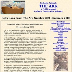 'Except Only a Cat' – Nun's Pets in the Middle Ages - From The Ark Number 209 - Summer 2008 - A Publication of Catholic Concern for Animals - Formerly: The Catholic Study Circle for Animal Welfare - Providing Christian education, research, study, instruct