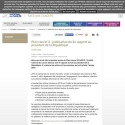 Plan cancer 3 : publication du 6e rapport au président de la République 2020/ InCA, juin
