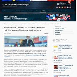 Publication de l'étude «La nouvelle révolution Lidl, à la reconquête du marché français»
