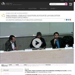 Table ronde «Enjeux et questions autour de la publication scientifique sur le web»
