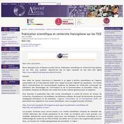 Publication scientifique et recherche francophone sur les TICE