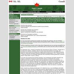 SANTE CANADA 25/10/12 Position de Santé Canada et de l'Agence canadienne d'inspection des aliments concernant la publication d'u