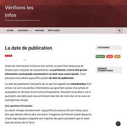 La date de publication - Vérifions les infos