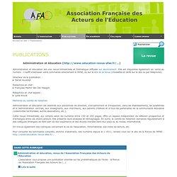 [A.F.A.E.] : La revue Administration et Education