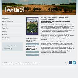 [VertigO] - Publications - Agriculture urbaine : aménager et nourrir la ville