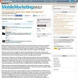 """Publications """"Anticipointment"""": Mobile Execs Weigh In On Super Bowl 02/06"""