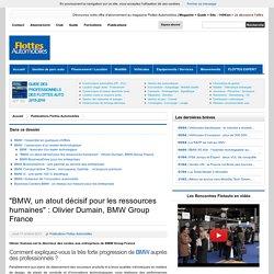 """""""BMW, un atout décisif pour les ressources humaines"""" : Olivier Dumain, BMW Group France"""