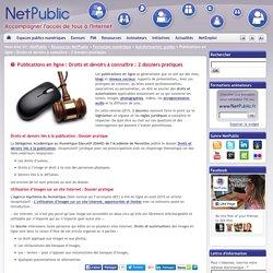 Publications en ligne : Droits et devoirs à connaître : 2 dossiers pratiques