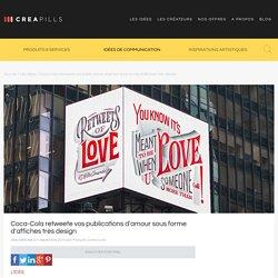 Coca-Cola retweete vos publications d'amour sous forme d'affiches très design