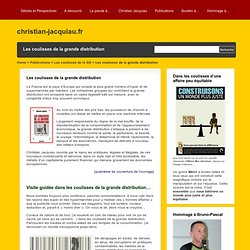 Site de Christian Jacquiau » Les coulisses de la grande distribution Publications » Les coulisses de la grande distribution