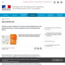 Science ouverte: adoption d'un accès ouvert obligatoire pour les publications dans 11 pays européens - Ministère de l'Enseignement supérieur, de la Recherche et de l'Innovation