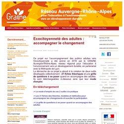 GRAINE Auvergne Rhone Alpes - Accompagnement des adultes - Eco-citoyenneté