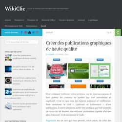 Créer des publications graphiques de haute qualité