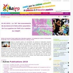 """Publications et ressources - 2010 - Le """"68"""" des mouvements de jeunesse et d'éducation populaire. De l'occupation du FIAP à la création du CNAJEP - CNAJEP : Comité pour les relations Nationales et internationales des Associations de Jeunesse et d'Education"""