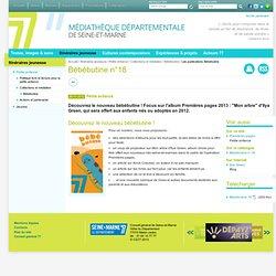 Bébébutine n°18 - Médiathèque départementale de Seine-et-Marne
