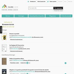 Publications de Norbert Alter sur Cairn.info