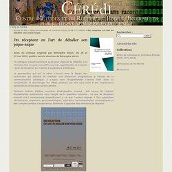 Du récepteur ou l'art de déballer son pique-nique - Publications numériques du CÉRÉdI