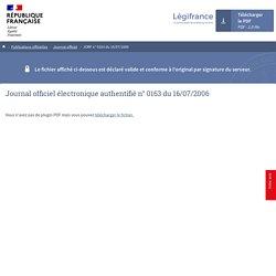Légifrance - Publications officielles - Journal officiel - JORF n° 0163 du 16/07/2006