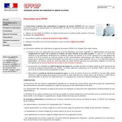 Commission paritaire des publications et agences de presse (CPPAP) - Présentation de la CPPAP