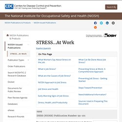 NIOSH Publications and Products - STRESS...At Work (99-101)