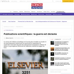 Publications scientifiques : la guerre est déclarée
