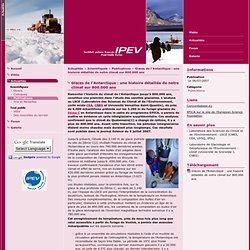 Glaces de l'Antarctique : une histoire détaillée de notre climat sur 800.000 ans / Publications / Scientifiques / Actualités