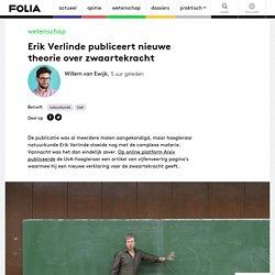 Erik Verlinde publiceert nieuwe theorie over zwaartekracht