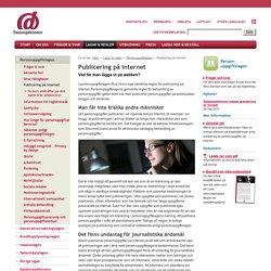 Publicering på internet - Vad får man lägga ut på webben?