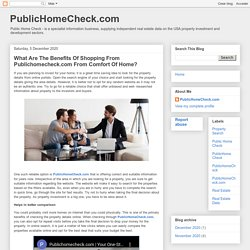 PublicHomeCheck.com: What Are The Benefits Of Shopping From Publichomecheck.com From Comfort Of Home?